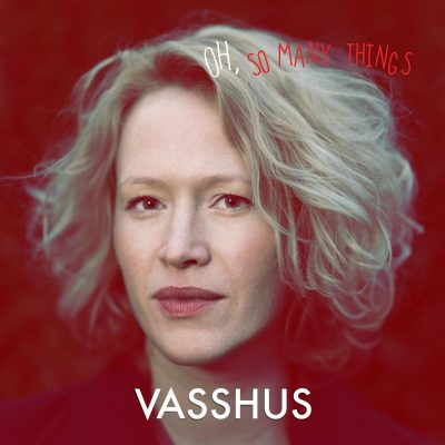 CD cover Hanne Vasshus Oh so many things